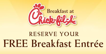 chick fil a free breakfast entree